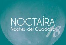 """""""Noctaíra, Noches del Guadaíra""""."""