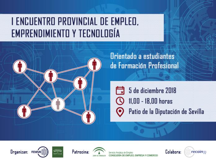 I Encuentro Empleo, Emprendimiento y Tecnología – 5 de diciembre, Patio de la Diputación de Sevilla.